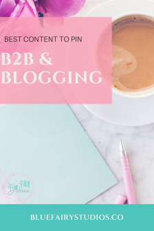 Best Content to Pin: B2B & Blogging