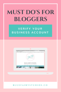 Must Do's for Bloggers- Verify Your Business Account