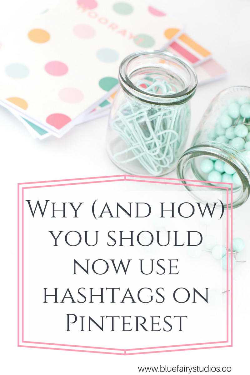 Why (and HOW) you should be using hashtags on Pinterest.
