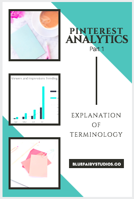 Pinterest Analytics Part 1: Analytics Terminology