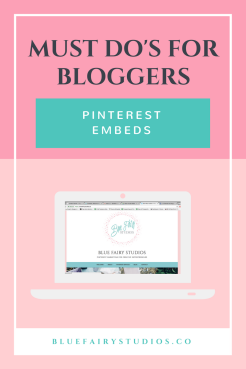 Must Do's for Bloggers: Pinterest Embeds