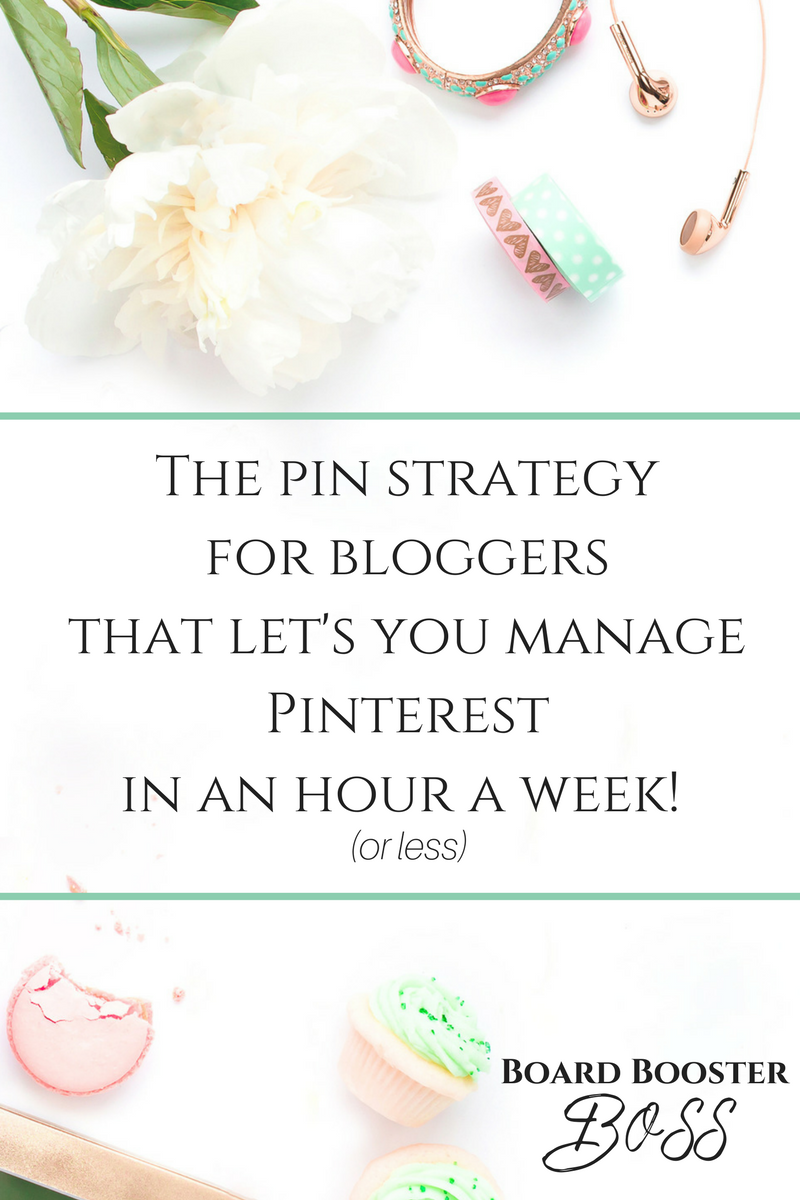 The Pinterest Marketing Strategy for Bloggers that you can do in an hour or less each week!