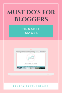 Must Do's for Bloggers: Make Pinnable Images