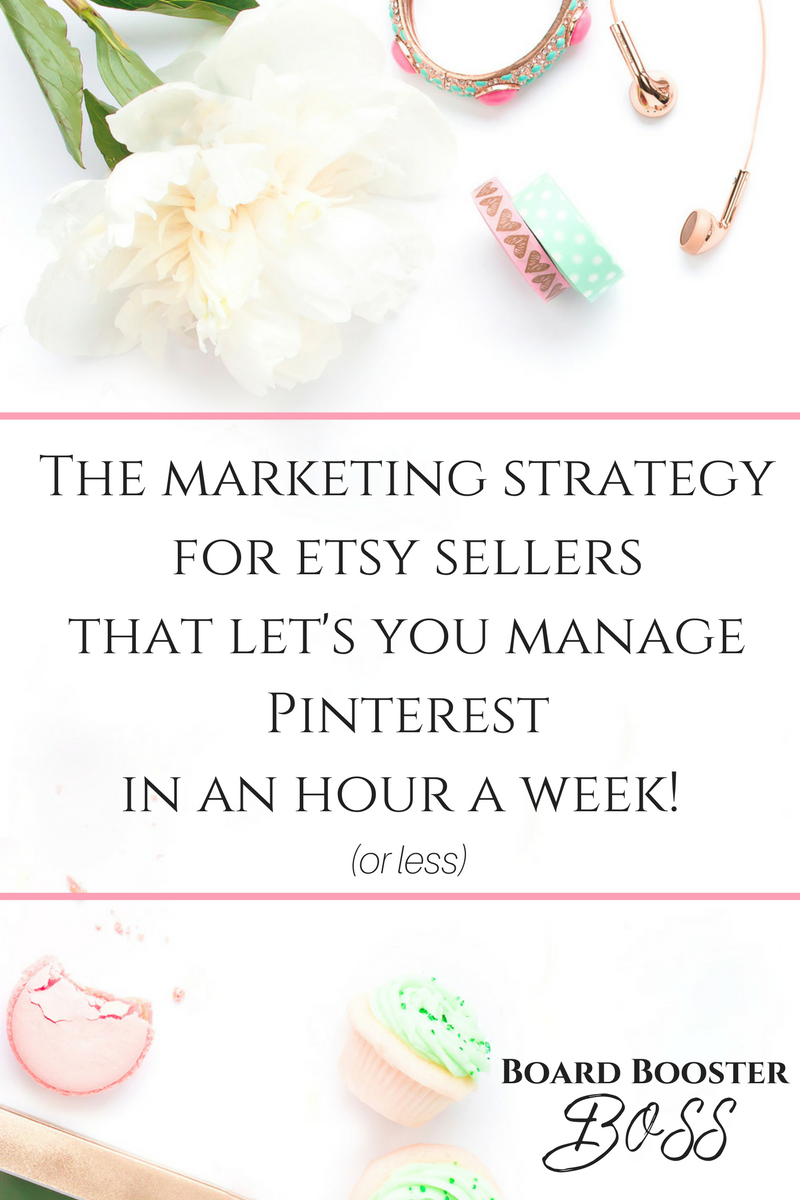 The Pinterest Marketing Strategy for Etsy Sellers that you can do in an hour or less each week!