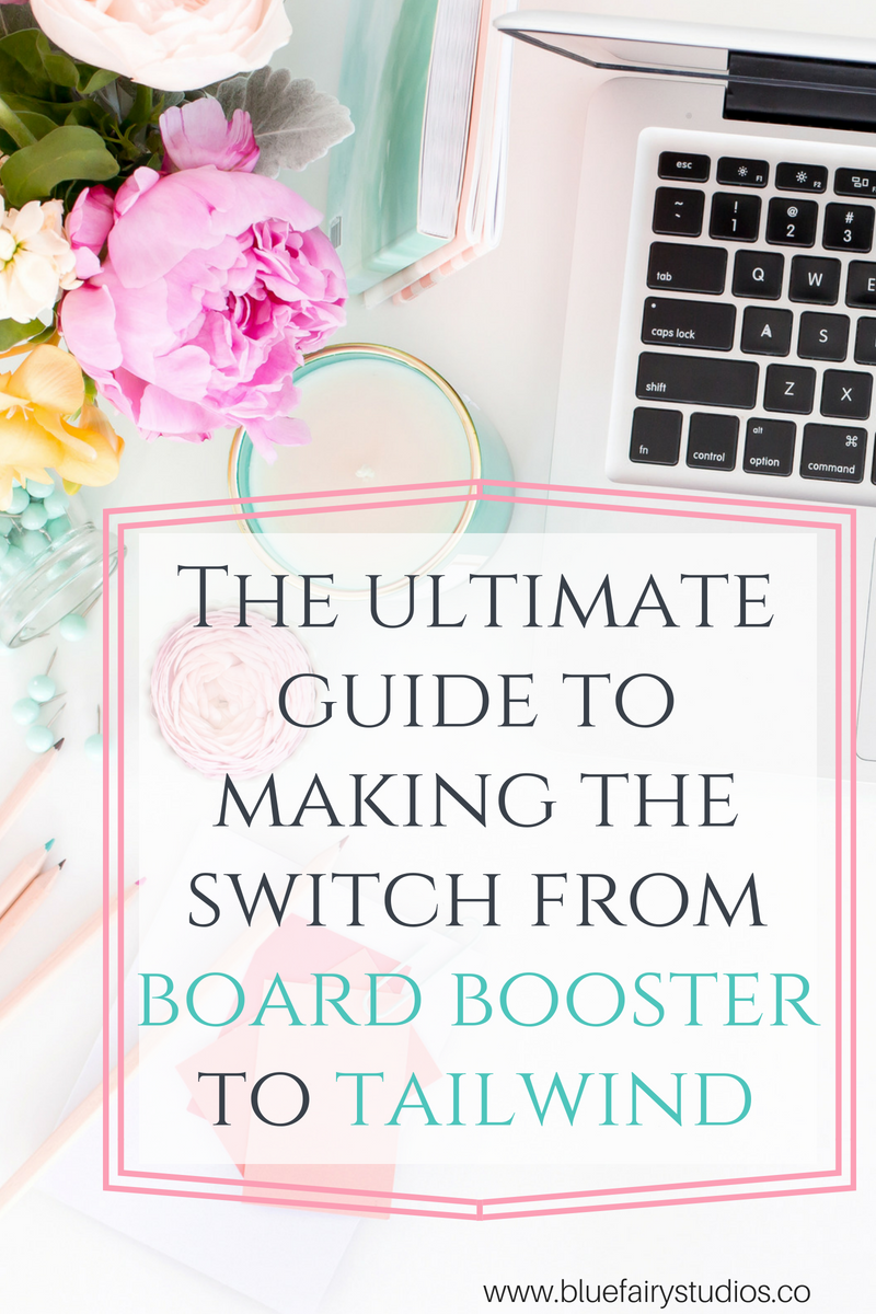 Switching from Board Booster to Tailwind: Best Practices